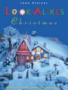 Look-Alikes Christmas ebook by Joan Steiner
