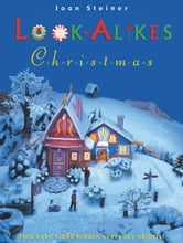 Look-Alikes Christmas - The More You Look, the More You See! ebook by Joan Steiner