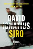 Siro: A Novel ebook by David Ignatius