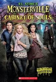 The Cabinet of Souls (R.L. Stine's Monsterville #1) ebook by Jo Ann Ferguson,Scholastic