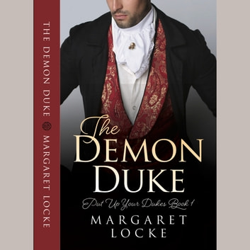 Demon Duke, The - A Regency Historical Romance audiobook by Margaret Locke