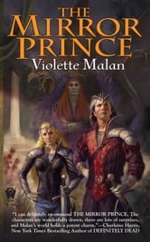 The Mirror Prince ebook by Violette Malan