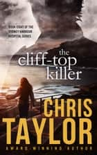 The Cliff-Top Killer ebook by Chris Taylor