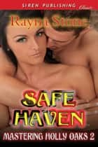 Safe Haven ebook by Rayna Stone