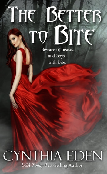 The Better To Bite ebook by Cynthia Eden
