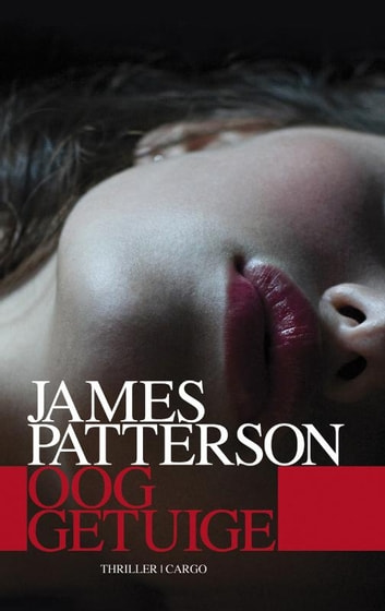 Ooggetuige ebook by James Patterson