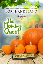 The Mommy Quest ebook by Lori Handeland