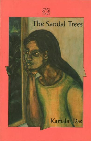 The Sandal Trees & Other Stories ebook by Kamala Das(Author)
