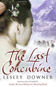 The Last Concubine ebook by Lesley Downer