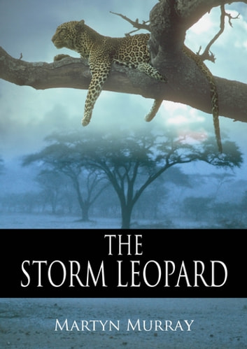 The Storm Leopard ebook by Martyn Murray