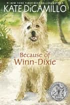 Because of Winn-Dixie ebook by Kate DiCamillo
