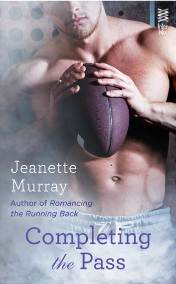Completing the Pass ebook by Jeanette Murray