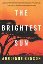 The Brightest Sun ebook by