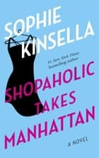 Shopaholic Takes Manhattan ebook by Sophie Kinsella