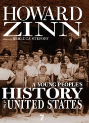A Young People's History of the United States - Columbus to the War on Terror ebook by Howard Zinn,Rebecca Stefoff