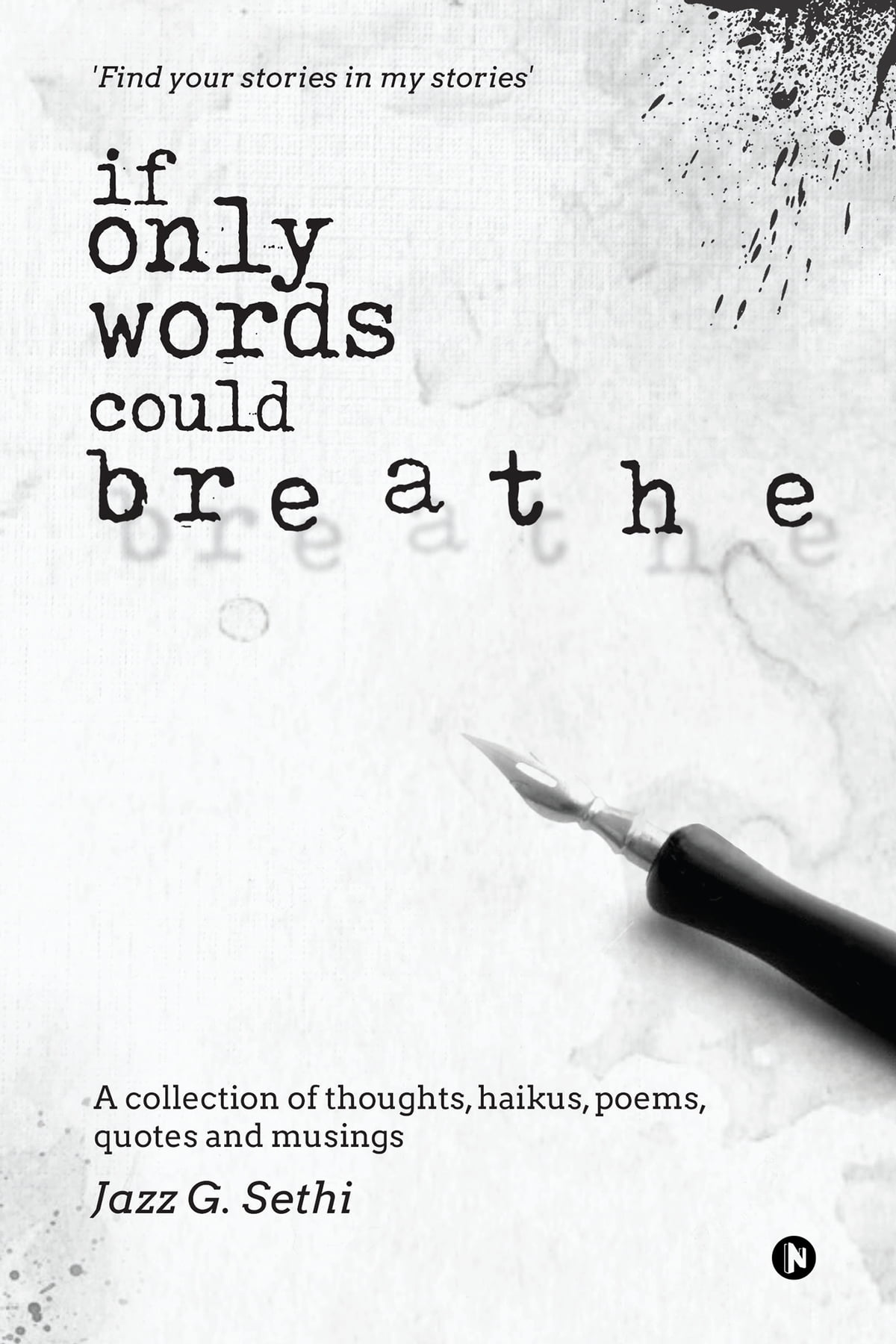 If only words could breathe ebook by jazz g sethi 9781946129642 if only words could breathe ebook by jazz g sethi 9781946129642 rakuten kobo fandeluxe Ebook collections
