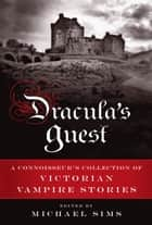 Dracula's Guest ebook by Michael Sims