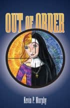 Out of Order ebook by Kevin P. Murphy