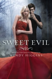 Sweet Evil ebook by Wendy Higgins