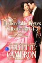 The Honorable Rogues® Books 1-3 ebook by