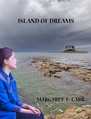Island of Dreams ebook by Margaret F Carr