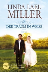 Bliss County - Der Traum in Weiß ebook by Linda Lael Miller