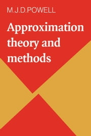 Approximation Theory and Methods ebook by M. J. D. Powell