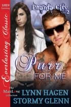 Purr for Me ebook by Lynn Hagen, Stormy Glenn