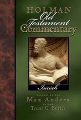 Holman Old Testament Commentary - Isaiah ebook by Trent Butler,Max Anders
