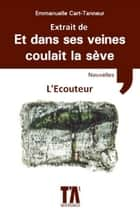 L'écouteur ebook by Emmanuelle Cart-Tanneur