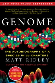 Genome - The Autobiography of a Species in 23 Chapters ebook by Matt Ridley