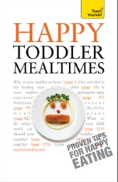 Happy Toddler Mealtimes ebook by Judy More