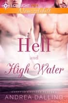 Hell and High Water ebook by Andrea Dalling