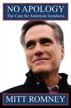 No Apology ebook by Mitt Romney