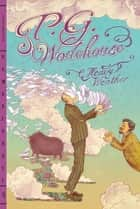 Heavy Weather ebook by P. G. Wodehouse