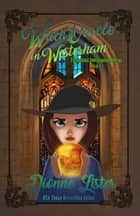 Witch Oracle in Westerham - Book 8 ebook by Dionne Lister