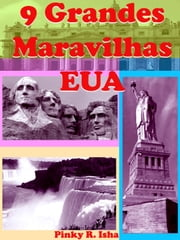 9 Grandes Maravilhas EUA ebook by Kobo.Web.Store.Products.Fields.ContributorFieldViewModel