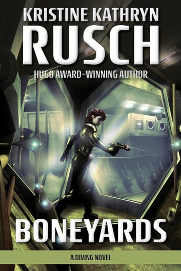 Boneyards - A Diving Novel ebook by Kristine Kathryn Rusch