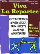 Viva la Repartee ebook by Dr. Mardy Grothe
