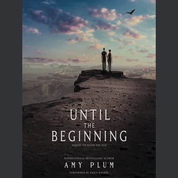 Until the Beginning audiobook by Amy Plum