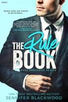 The Rule Book ebook by Jennifer Blackwood