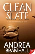 Clean Slate ebook by Andrea Bramhall