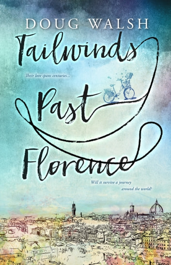 Tailwinds Past Florence ebook by Doug Walsh