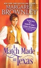 A Match Made in Texas - A Clean Cowboy Romance ebook by Margaret Brownley