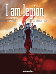 I Am Legion #1 : The Dancing Faun - The Dancing Faun ebook by John Cassaday,Fabien Nury,Laura Martin