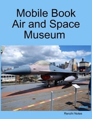 Mobile Book Air and Space Museum ebook by Renzhi Notes