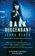 Dark Descendant ebook by Jenna Black
