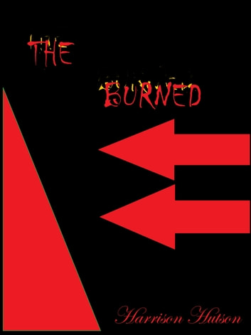 The Burned ebook by Harrison Hutson
