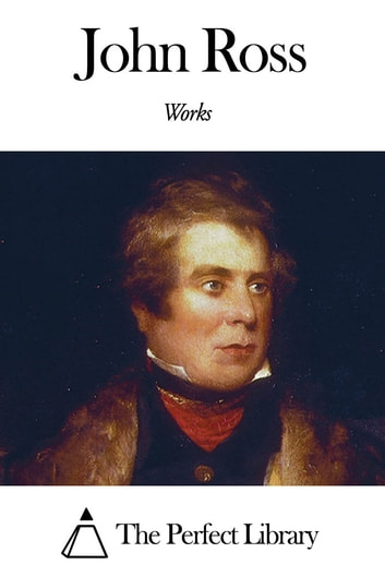 Works of John Ross ebook by John Ross