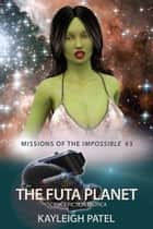The Futa Planet ebook by Kayleigh Patel